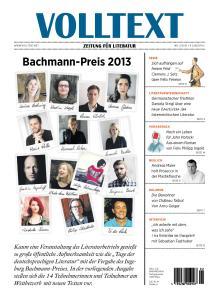 Jaarlijks verschijnt VOLLTEXT met een speciale uitgave, gewijd aan de gerenommeerde literaire Bachmann-Preis.