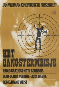 Poster for ''A Gangstergirl'', Copyright © 1966 by Jan Vrijman Cineproduktie. All Rights Reserved.